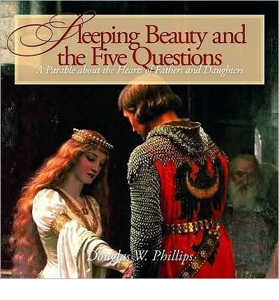 Download Sleeping Beauty and the Five Questions (CD): A Parable about the Hearts of Fathers and Daughters (Fathers and Daughters) (CD-Audio) - Common pdf epub