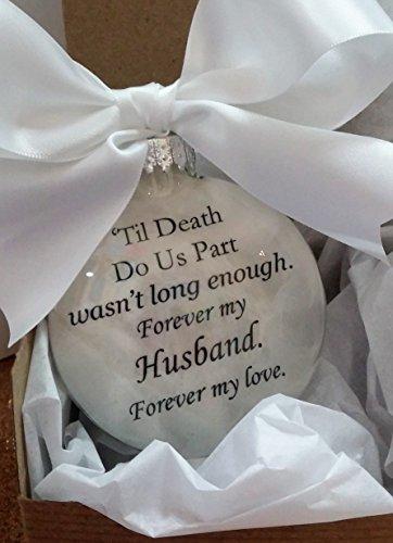 (Husband In Memory Memorial Christmas Ornament - Til Death Do Us Part- Sympathy Keepsake)