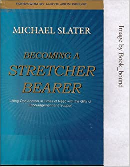 Becoming a Stretcher Bearer