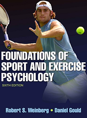 Foundations of Sport and Exercise Psychology-6th Edition