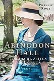 Abingdon Hall - Stürmische Zeiten: Roman (ABINGDON HALL TRILOGIE, Band 2)