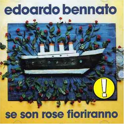 Bennato Edoardo Se Son Rose Fioriranno Amazon Com Music