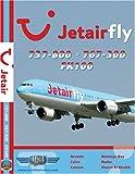 Jetairfly Boeing 737-800, Boeing 767-300 & Fokker 100