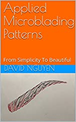 "This book applies the simple hair stroke patterns from my first e-book ""Microblading Patterns:  The Beauty Of Simplicity"".  Using those simple patterns, I created 30 brows styles for you to use in your real work on clients.  There are three m..."