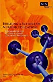 img - for Building a Science of Nursing Education: Foundation for Evidence-Based Teaching-Learning book / textbook / text book