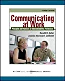 Communicating at Work: Principles and Practices for Business and the Professions, Ronald B. Adler, Jeanne Marquardt Elmhorst, 0071312552