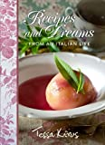 Image of Recipes and Dreams from an Italian Life