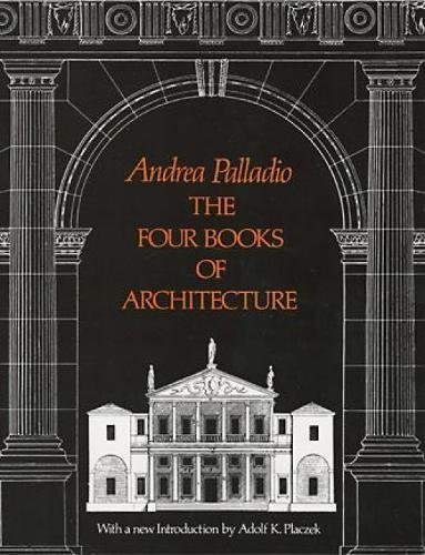 The Four Books Of Architecture Dover Architecture Andrea