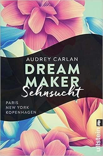 Dream Maker – Sehnsucht