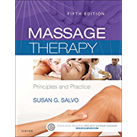 Massage Therapy - E-Book: Principles and Practice (Massage Therapy Principles and Practice)