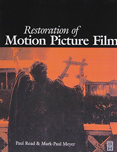 Restoration of Motion Picture Film (Butterworth-Heinemann Series in Conservation and Museology) by Brand: Butterworth-Heinemann