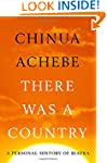 There Was a Country: A Personal Histo...