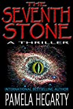 The Seventh Stone (High Stakes History Thriller Book 1)