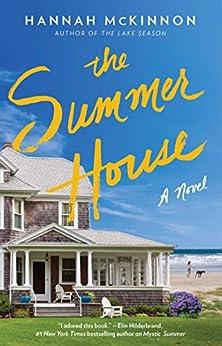 The Summer House: A Novel by [McKinnon, Hannah]