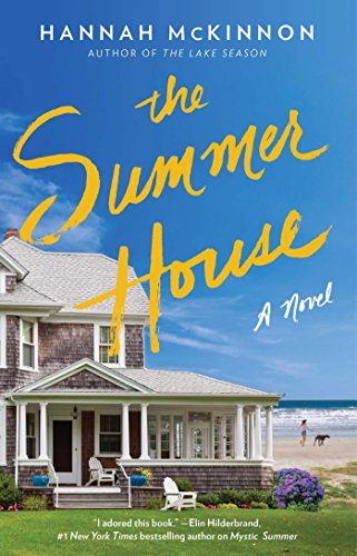 The Summer House: A Novel by [McKinnon, Hannah]