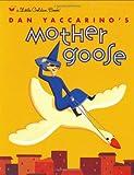Dan Yaccarino's Mother Goose, Dan Yaccarino, 0375825711