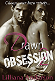 Drawn 2 - Obsession (Aaron)