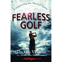 Fearless Golf: Conquering the Mental Game