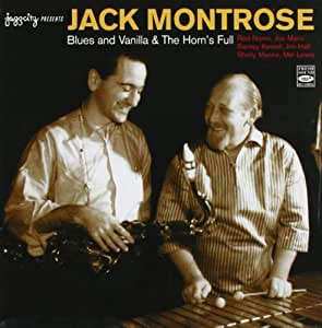 Jack Montrose - Blues and Vanilla & The Horn's Full