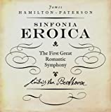 Eroica: The First Great Romantic Symphony (The Landmark Library)