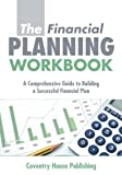 img - for The Financial Planning Workbook: A Comprehensive Guide to Building a Successful Financial Plan book / textbook / text book