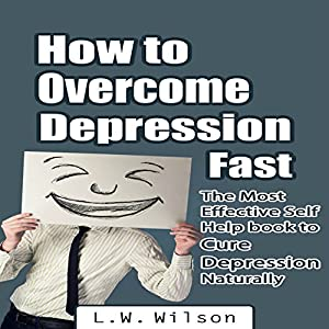 How to Overcome Depression Fast Audiobook