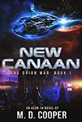 New Canaan: An Aeon 14 Story (The Orion War)
