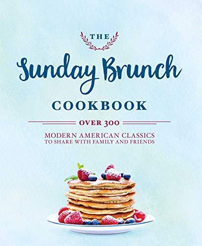 (The Sunday Brunch Cookbook )