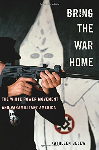 Bring the War Home: The White Power