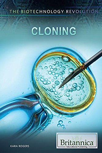 Cloning (The Biotechnology Revolution)