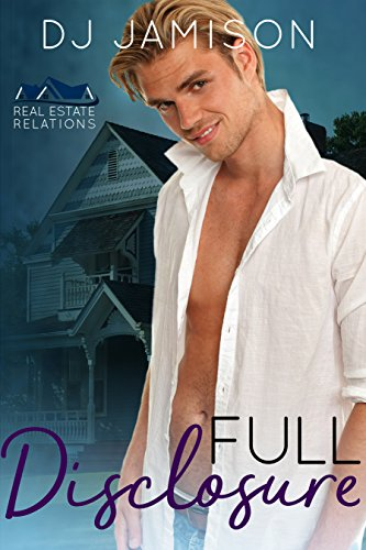 Full Disclosure (Real Estate Relations Book 1) by [Jamison, DJ]