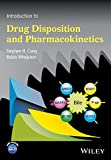 Introduction to Drug Disposition and Pharmacokinetics