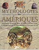 MYTHOLOGIES DES AMERIQUES by