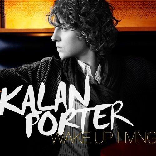 CD : Kalan Porter - Wake Up Living (Canada - Import)