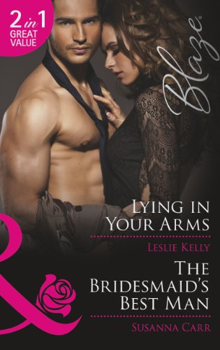 Lying In Your Arms The Bridesmaids Best Man By Susanna Carr And