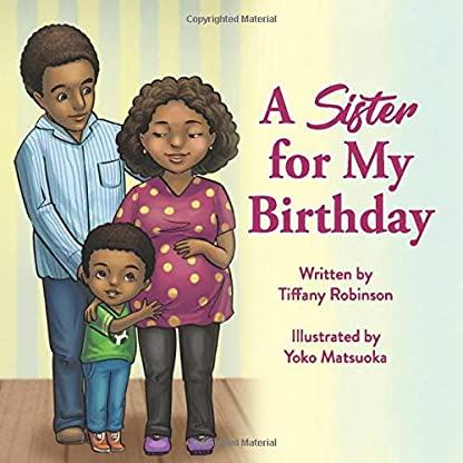 A Sister for My Birthday