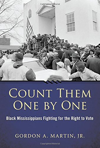 Count Them One by One: Black Mississippians Fighting for the Right to Vote (Margaret Walker Alexander Series in African