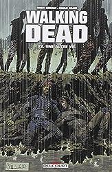 Walking dead t22 - une autre vie..