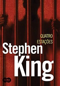 Quatro estações por [King, Stephen]