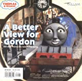 img - for A Better View for Gordon (Thomas & Friends): And Other Thomas the Tank Engine Stories (Pictureback(R)) book / textbook / text book