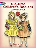 Old-Time Children's Fashions Coloring Book (Dover Fashion Coloring Book)