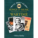 Songs and Music That Inspired Courage During Wartime