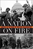 A Nation on Fire, Clay Risen, 0470177101