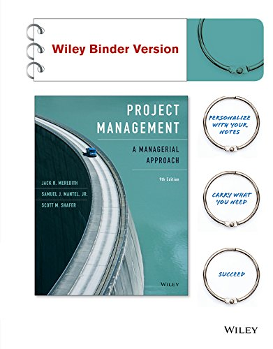 - Project Management, Binder Ready Version: A Managerial Approach