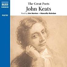 The Great Poets: John Keats Audiobook by John Keats Narrated by Samuel West, Michael Sheen