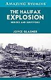The Halifax Explosion, Joyce Glasner, 1552779432