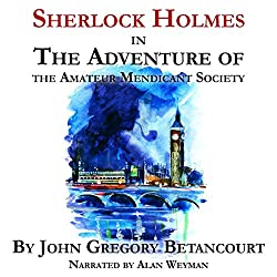 Sherlock Holmes in the Adventure of the Amateur Mendicant Society