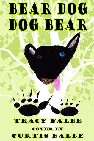 book cover of Bear Dog Dog Bear