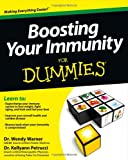 Boosting Your Immunity for Dummies®, Kellyann Petrucci and Wendy Warner, 1118402006