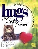 Hugs for Cat Lovers (Hugs Series)